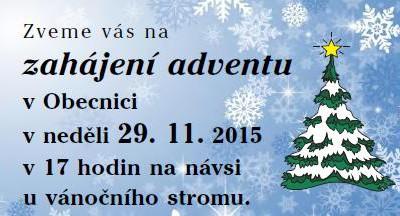 Zahájení adventu v Obecnici – 29. 11. 2015