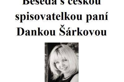 Beseda s českou spisovatelkou Dankou Šárkovou