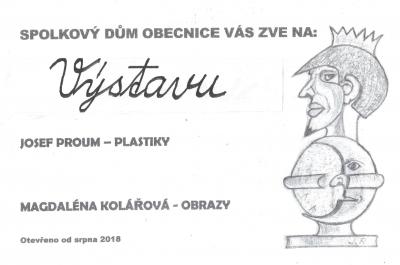 Výstava ve Spolkovém domě v Obecnici – Josef Proum – plastiky, Magdaléna Kolářová – obrazy